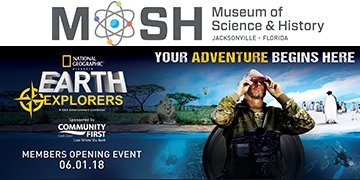 National Geographic Presents Earth Explorers  Exhibition Opens May 28 at MOSH